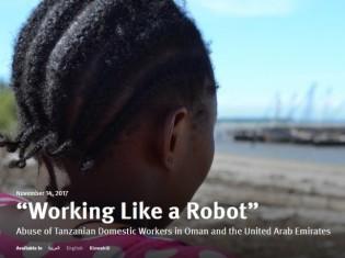 ヒューマン・ライツ・ウォッチが発表した報告書「『ロボットのように働いています』:オマーンとアラブ首長国連邦で人権侵害に直面するタンザニア人家事労働者たち」の表紙(同団体のホームページから引用)